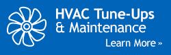 HVAC Tune-Ups HVAC